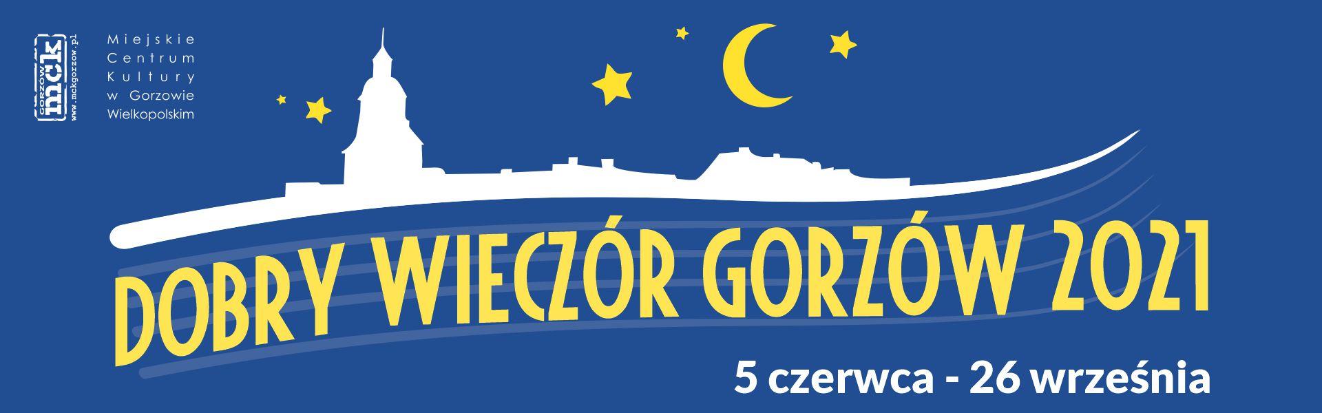 Dobry Wieczór Gorzów 2021 baner strona MCk