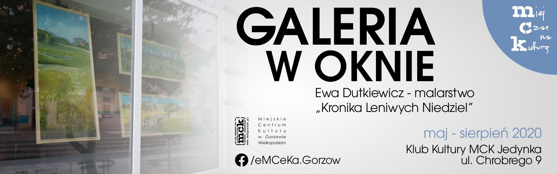 Galeria w oknie - Klub Kultury MCK Jedynka