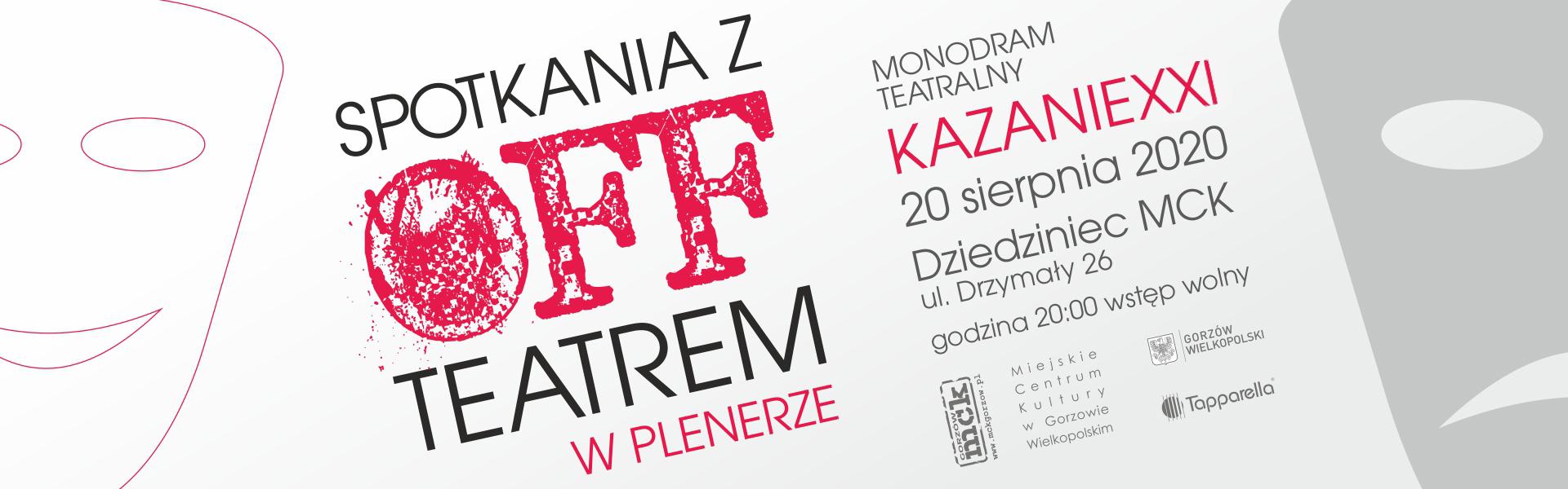 Plakat Spotkań z OFFTeatrem - Kazanie XXI