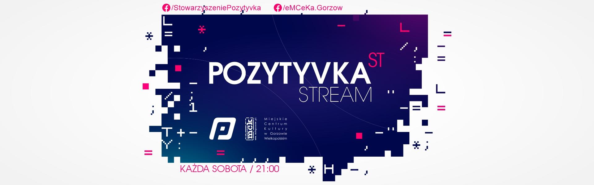 Baner wydarzenia Pozytyvka'st Stream