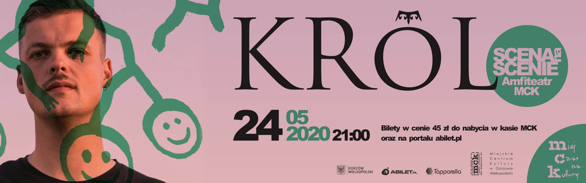 Baner wydarzenia Scena na scenie 2020 - Król 24 maja 2020