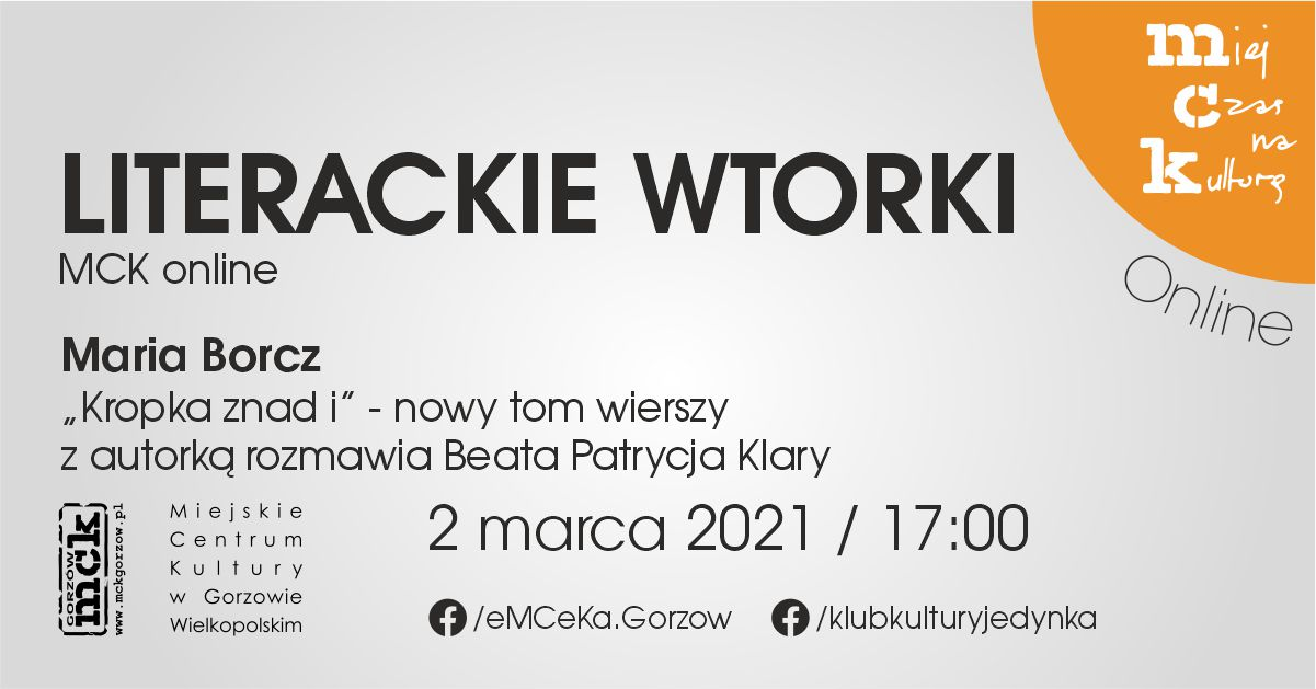 """Grafika wydarzenia Literackie wtorki z MCK online. """"Kropka znad i"""" – nowy tom wierszy Marii Borcz"""