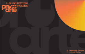 Grafika wpisu PRO ARTE 2021 Lubuski Festiwal Piosenki