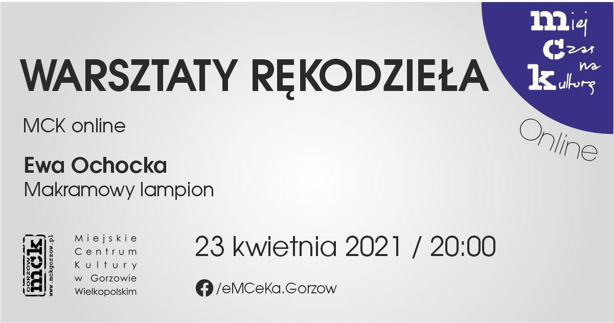 Grafika wydarzenia Warsztaty rękodzieła z MCK online. Makramowy lampion