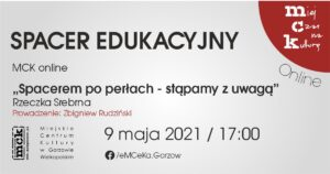 """Grafika wpisu Spacer edukacyjny z MCK online. """"Spacerem po perłach- stąpamy z uwagą"""""""
