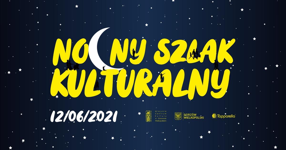Grafika wpisu Nocny Szlak Kulturalny 2021 – zapraszamy do udziału!