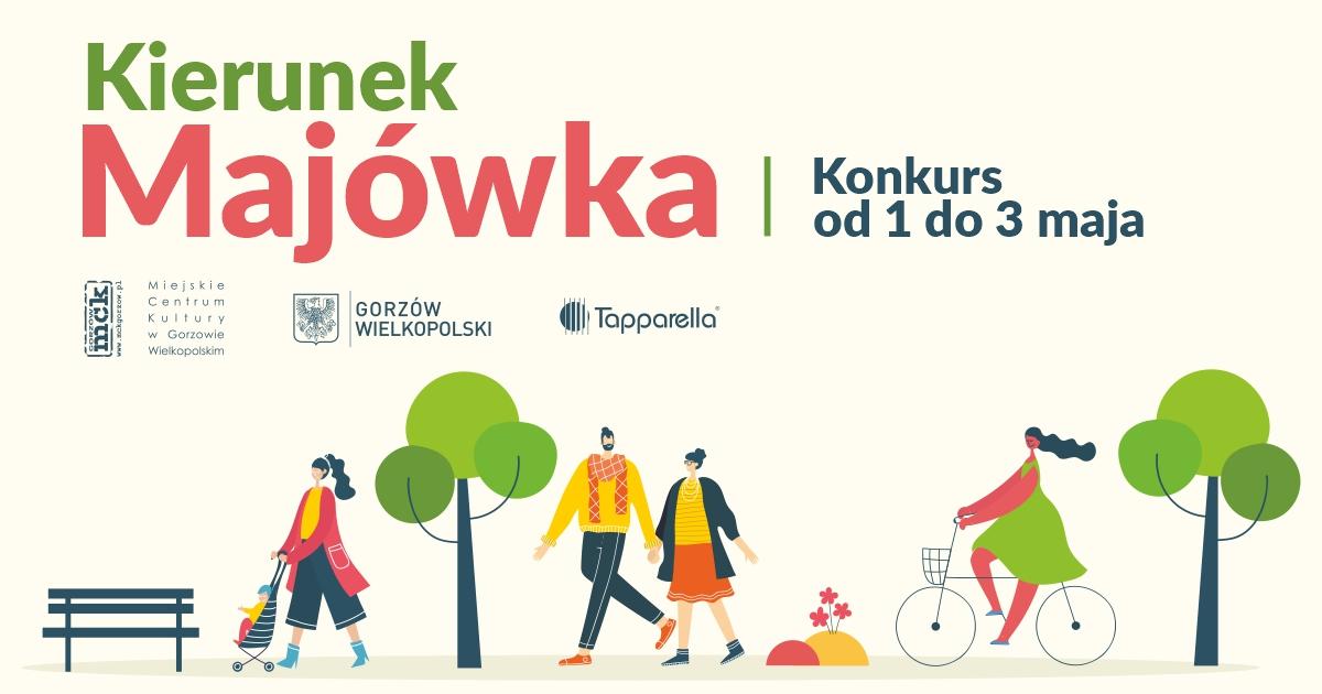 Grafika wpisu KIERUNEK MAJÓWKA – prześlij zdjęcia na konkurs do 4 maja!
