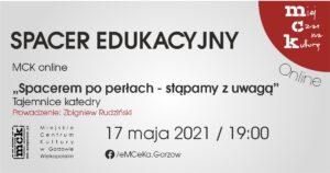 """Grafika wpisu Spacer edukacyjny z MCK online. """"Spacerem po perłach- stąpamy z uwagą"""" – TAJEMNICE KATEDRY"""
