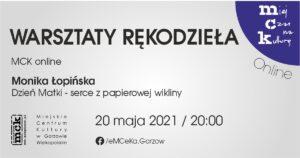 Grafika wpisu Warsztaty rękodzieła z MCK online – Dzień Matki – serce z papierowej wikliny