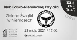 Grafika wpisu Klub Polsko-Niemieckiej Przyjaźni – Zielone Świątki w Niemczech