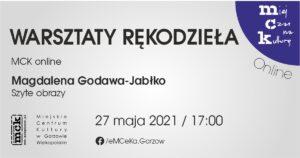 Grafika wpisu Warsztaty rękodzieła z MCK online. Szyte obrazy Magdaleny Godawy-Jabłko
