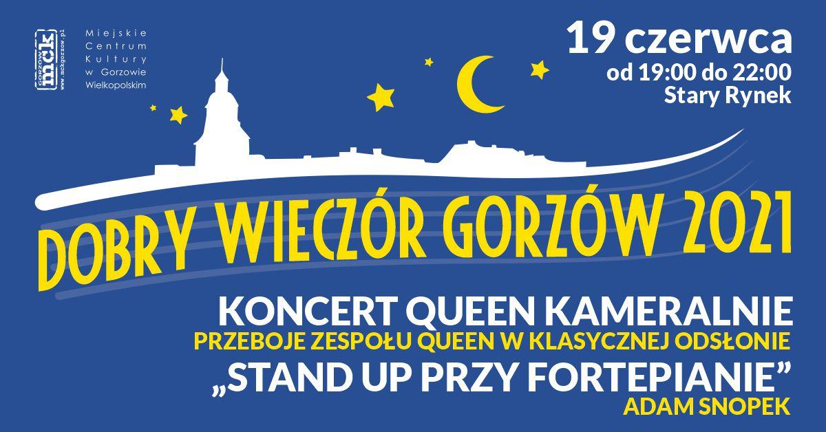 """Grafika wydarzenia Dobry Wieczór Gorzów – koncert Quuen kameralnie i """"Stand up przy fortepianie"""""""