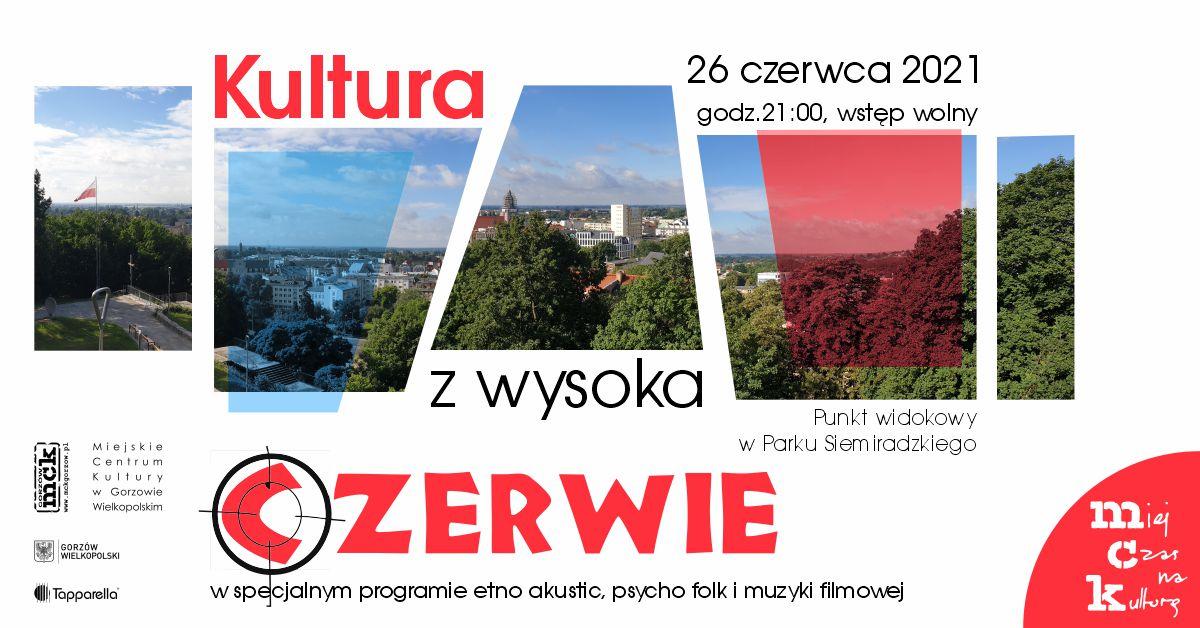 Grafika wydarzenia KULTURA Z WYSOKA – CZERWIE – etnoakustik koncert na górze