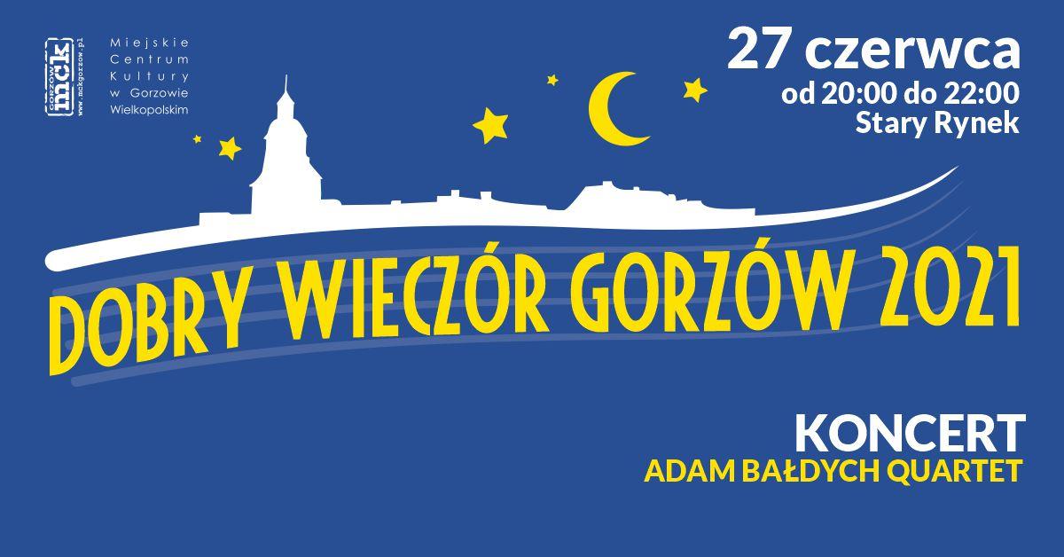 Grafika wydarzenia Dobry Wieczór Gorzów – koncert Adam Bałdych Quartet