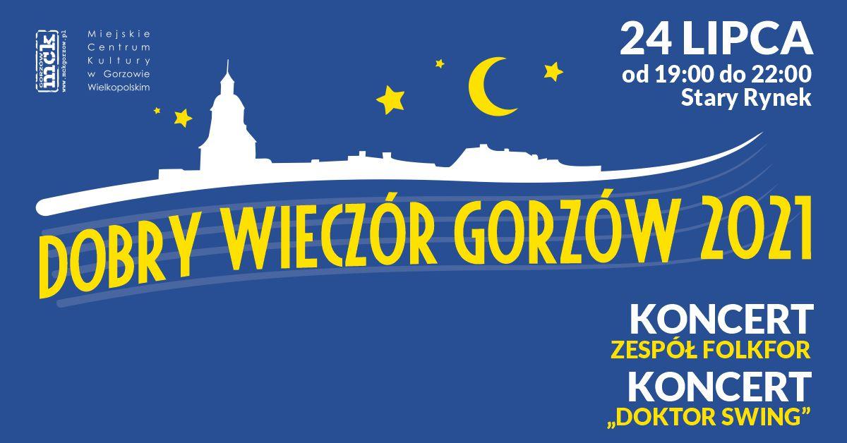 """Grafika wydarzenia Dobry Wieczór Gorzów – Koncert zespołu FolkfoR. Koncert """"Doktor Swing"""""""