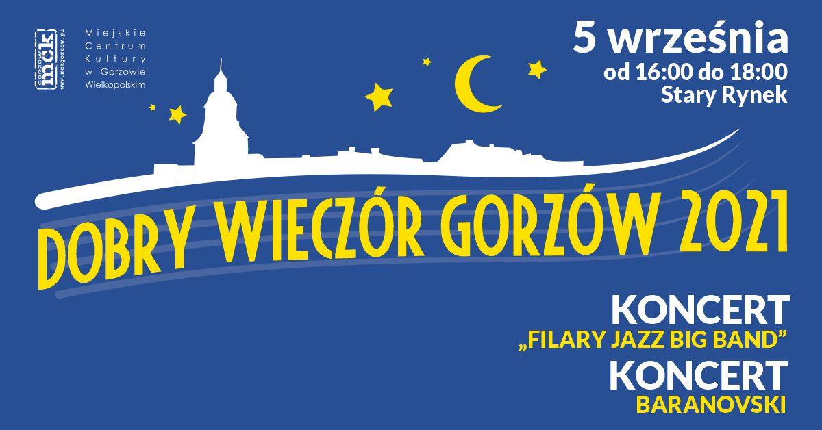 """Grafika wydarzenia Dobry Wieczór Gorzów – Koncert """"Filary Jazz Big Band"""". Koncert Baranovski"""