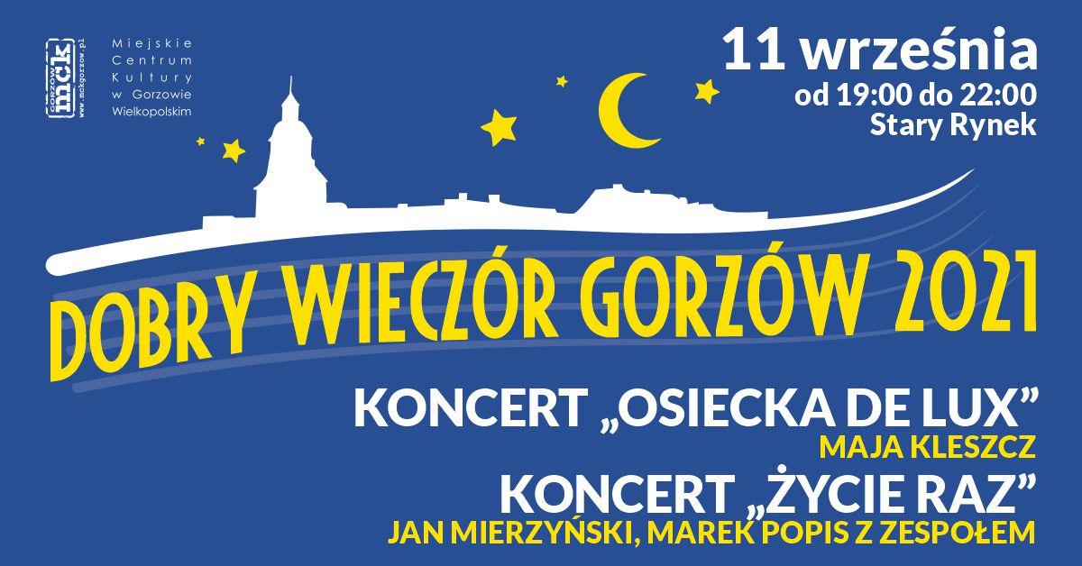 """Grafika wydarzenia Dobry Wieczór Gorzów – Koncert Osiecka De Luxe. Koncert """"Życie raz"""""""
