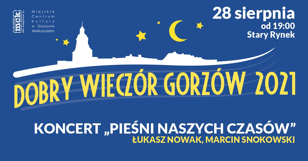 """Grafika wydarzenia Dobry Wieczór Gorzów – Koncert """"Pieśni naszych czasów""""."""