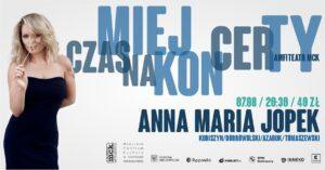 Grafika wpisu Miej Czas na Koncerty – ANNA MARIA JOPEK