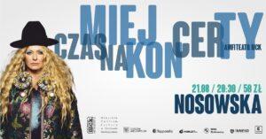 Grafika wpisu Miej Czas na Koncerty – NOSOWSKA