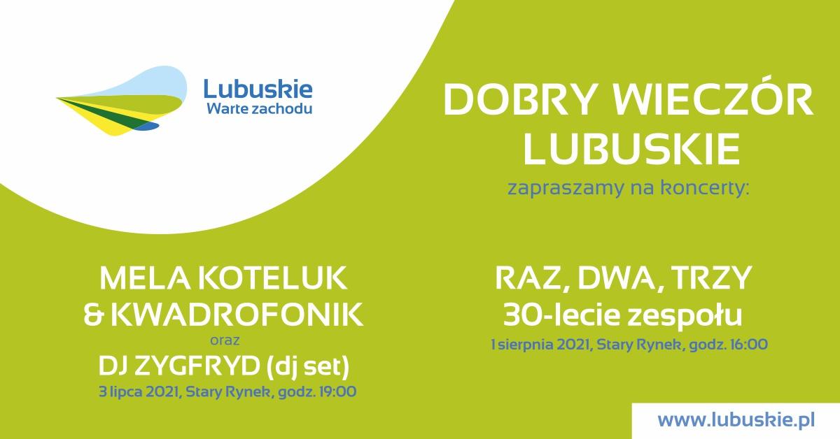 Grafika wydarzenia Dobry Wieczór Lubuskie – koncert Mela Koteluk & Kwadrofonik oraz ZYGFRYD (dj set)