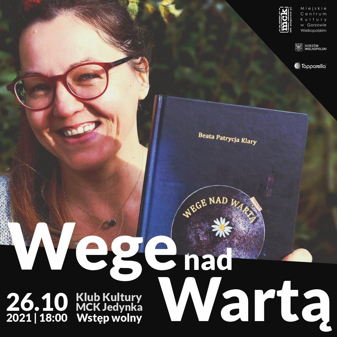 """Grafika wydarzenia Promocja książki """"Wege nad Wartą"""" + Wystawa"""